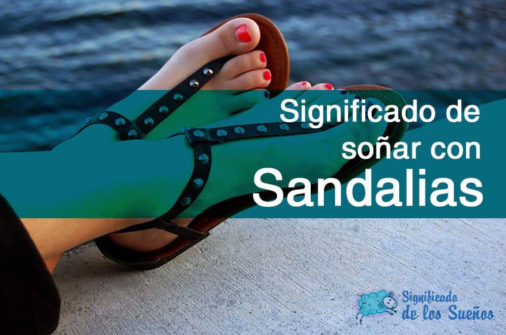 Significado de soñar con sandalias