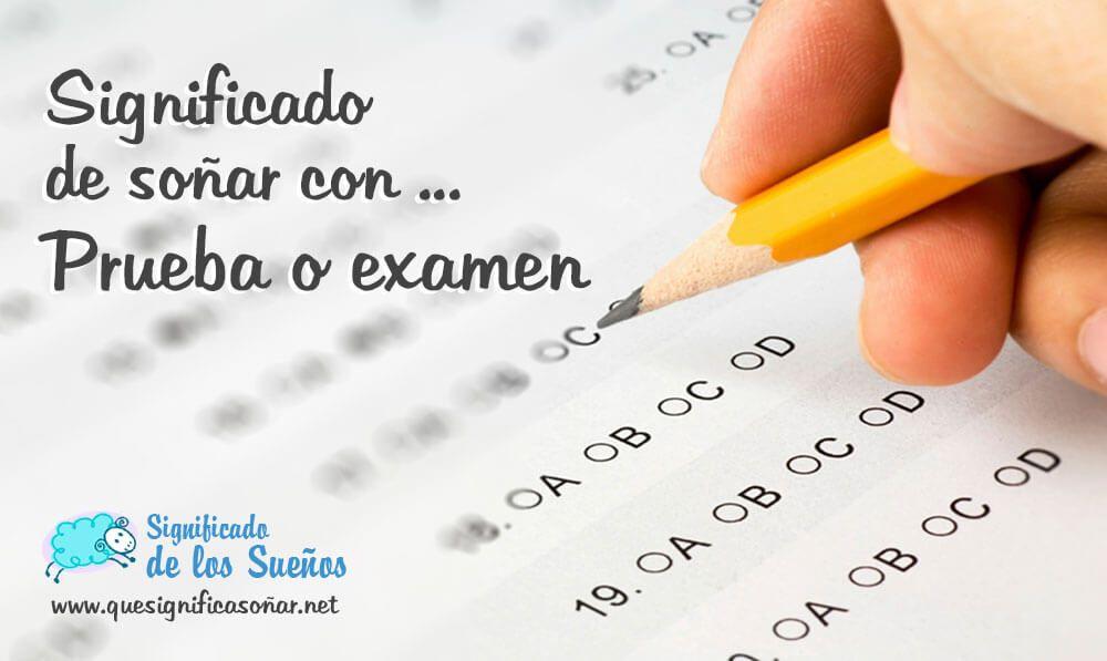 Significado de soñar con prueba o examen