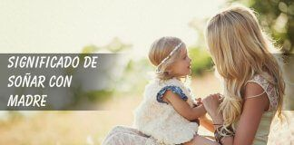 Soñar con madre