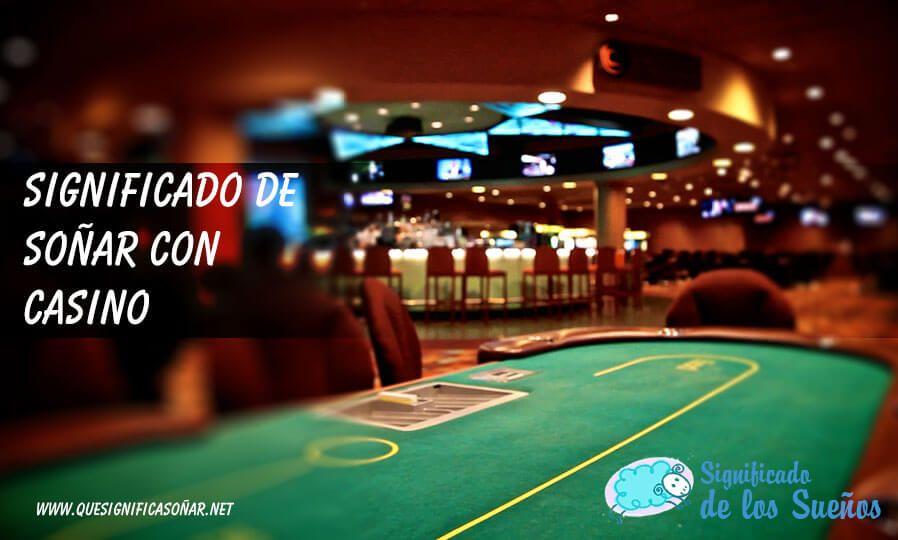 Soñar con casino