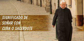 Soñar con cura o sacerdote