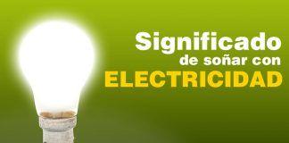 Significado de soñar con electricidad