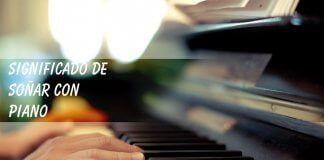 Soñar con un piano