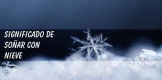 Soñar con nieve: significados