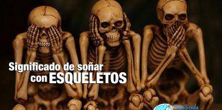 Significado de soñar con esqueletos