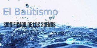 Significado de soñar con bautismo