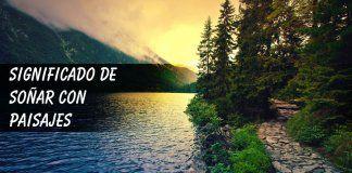 Soñar con paisajes