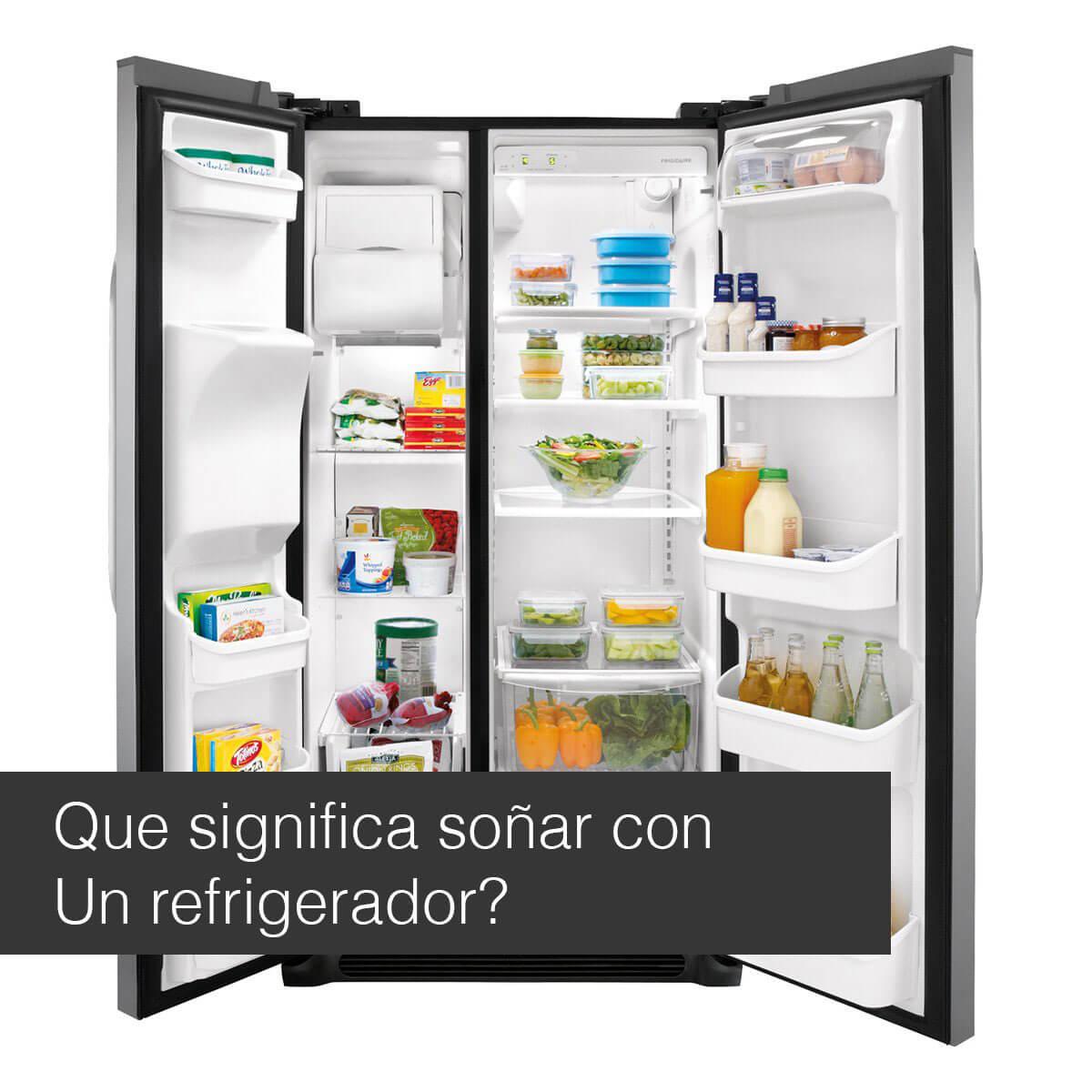 Significado de soñar con un refrigerador