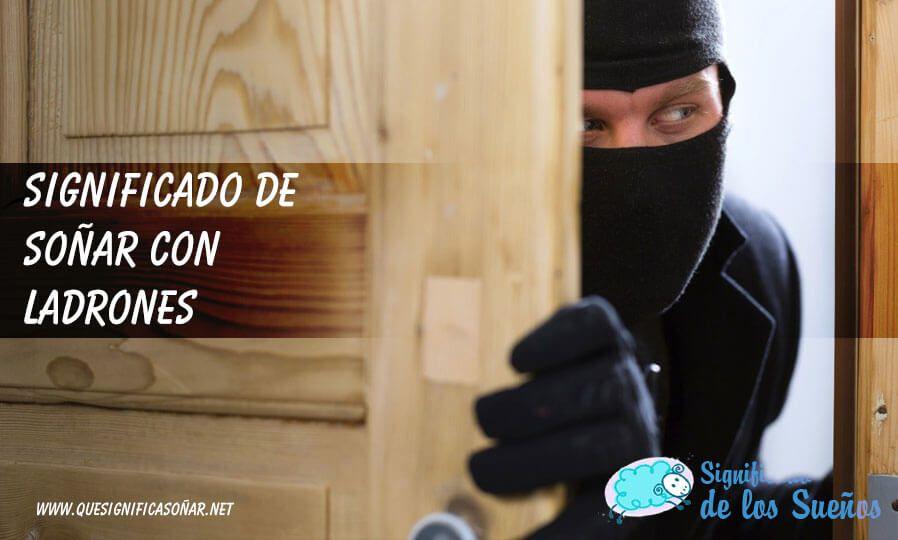 Soñar con ladrones
