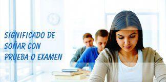 Soñar con prueba o examen