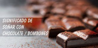 Soñar con chocolates o bombones