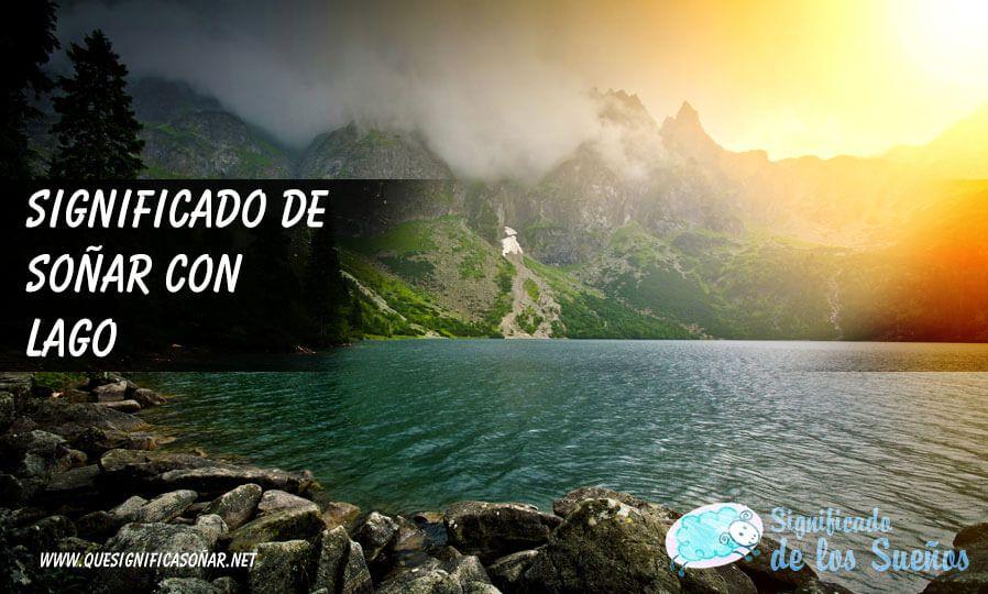 Soñar con lago