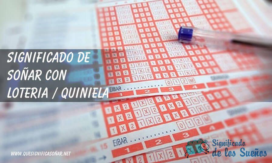 Soñar con lotería o quiniela