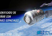 Soñar con naves espaciales
