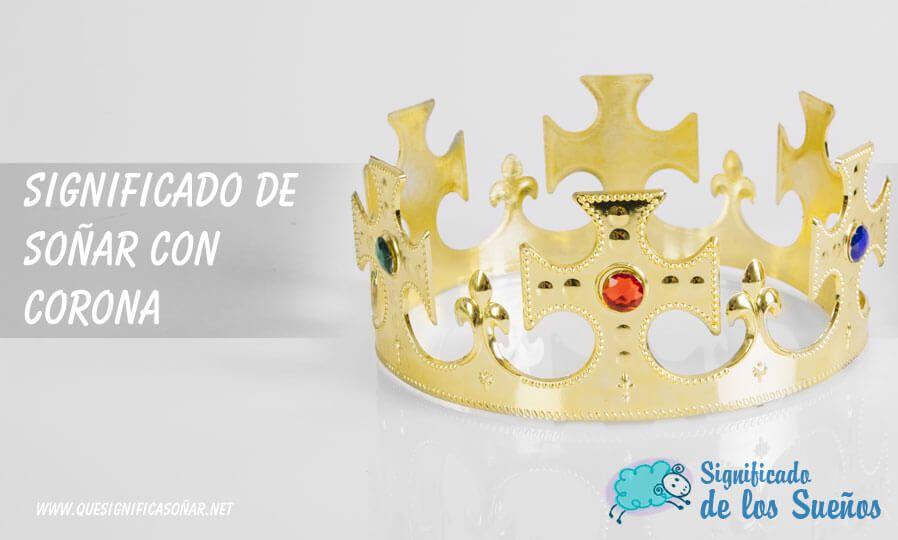Soñar con corona