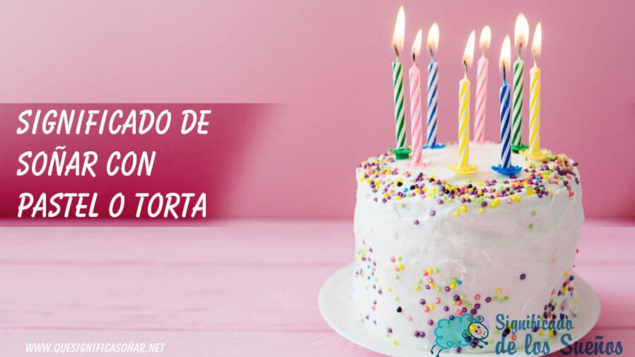 Soñar Con Pastel O Torta 35 Significados Sorprendentes