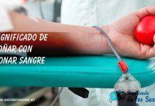 Soñar con donar sangre