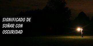 Significado de soñar con oscuridad